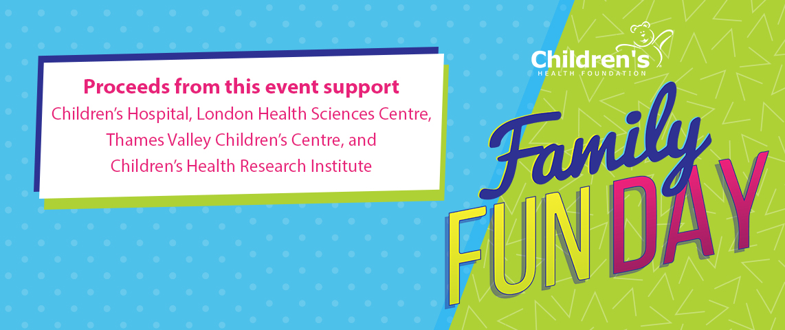 Children's Family Fun Day - Support kids' health care in your community!